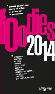 Foodies 2014 Gambero Rosso® in edicola e in libreria  pp352 euro14.90